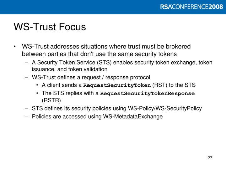 WS-Trust Focus