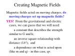 creating magnetic fields1