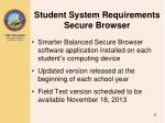 student system requirements secure browser