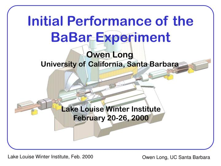 initial performance of the babar experiment n.