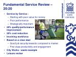 fundamental service review 20 20