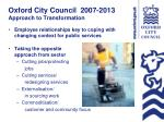 oxford city council 2007 2013 approach to transformation