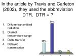 in the article by travis and carleton 2002 they used the abbreviation dtr dtr
