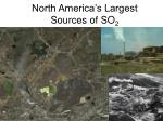 north america s largest sources of so 2