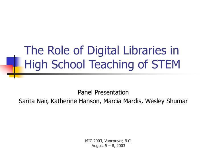 the role of digital libraries in high school teaching of stem n.