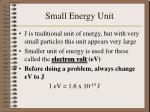 small energy unit