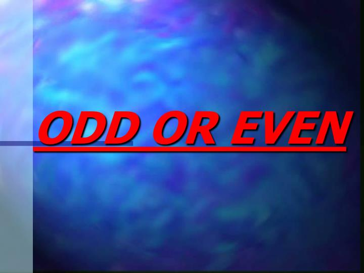 odd or even n.