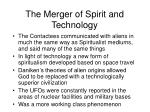 the merger of spirit and technology