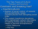 the two faces of culture freedom and constraint10