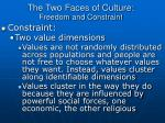 the two faces of culture freedom and constraint3
