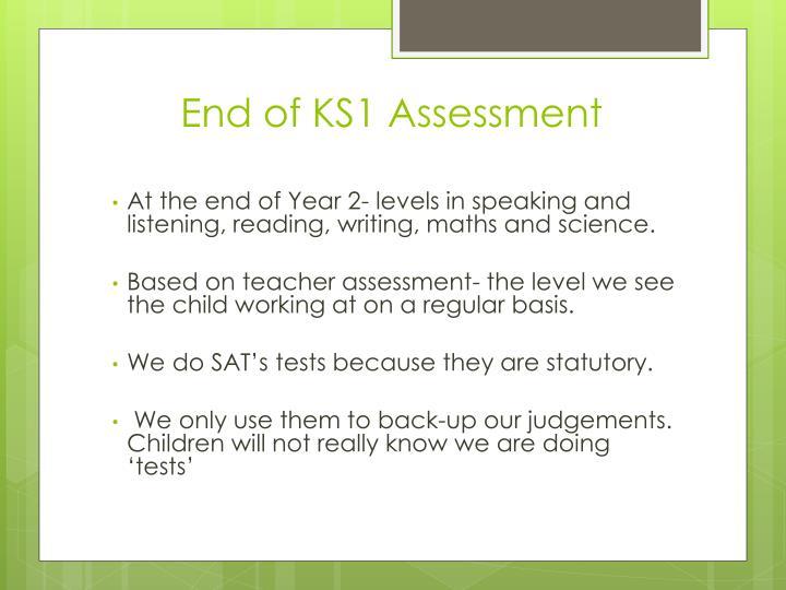 End of KS1 Assessment