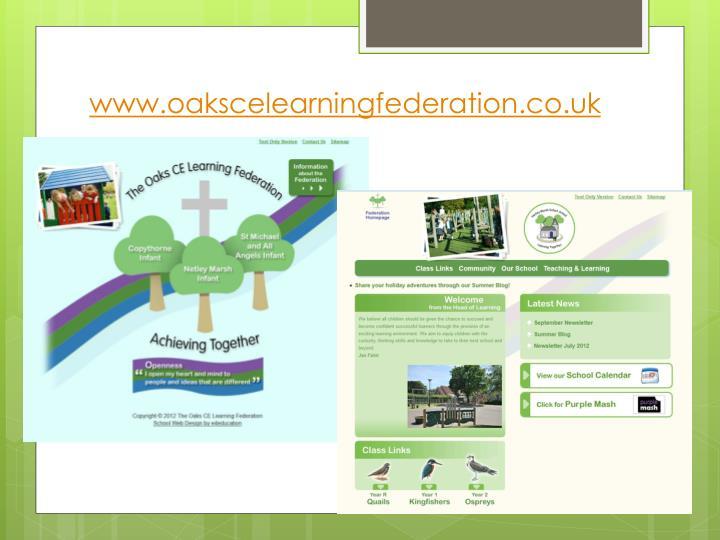 www.oakscelearningfederation.co.uk