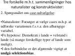 tre forskelle m h t sammenligninger hos naturalister og konstruktivister1