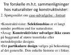 tre forskelle m h t sammenligninger hos naturalister og konstruktivister2