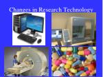 changes in research technology