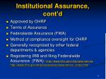 institutional assurance cont d