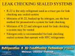 leak checking sealed systems