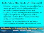 recover recycle or reclaim