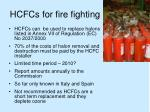 hcfcs for fire fighting