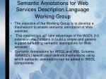 semantic annotations for web services description language working group
