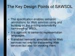 the key design points of sawsdl