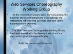 web services choreography working group