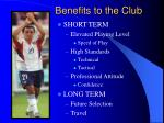 benefits to the club