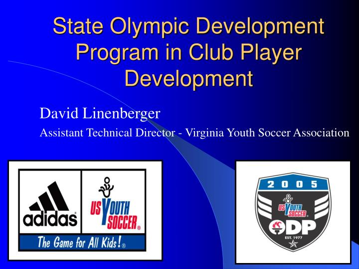 state olympic development program in club player development n.