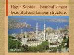 hagia sophia istanbul s most beautiful and famous structure