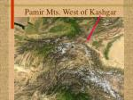 pamir mts west of kashgar