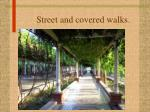 street and covered walks