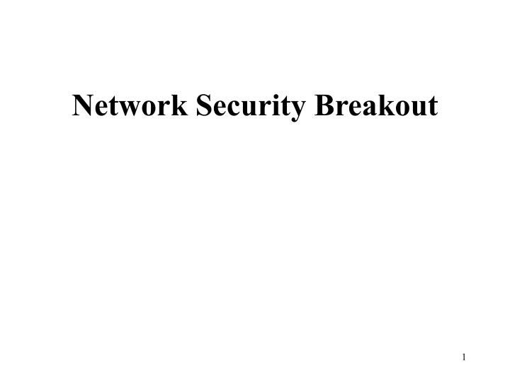network security breakout n.
