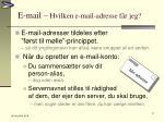 e mail hvilken e mail adresse f r jeg