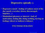 depressive episode 1