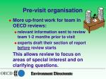 pre visit organisation