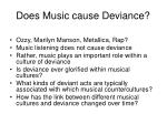does music cause deviance