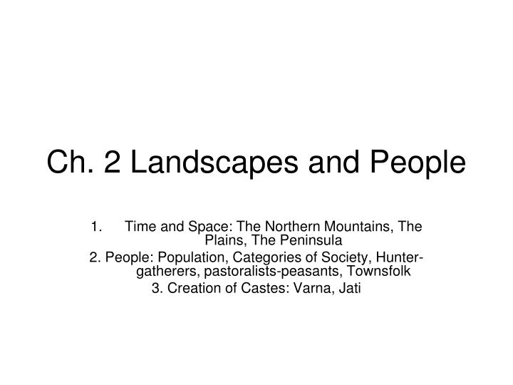 ch 2 landscapes and people n.