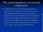 the central significance of work and employment