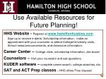 use available resources for future planning