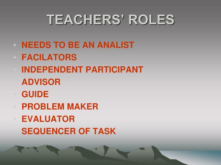 TEACHERS' ROLES