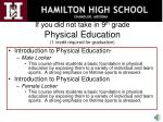 if you did not take in 9 th grade physical education 1 credit required for graduation