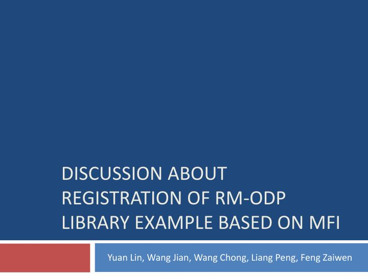 discussion about registration of rm odp library example based on mfi n.