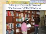 biblioteca casa de la juventud pachacamac villa el salvador