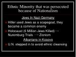 ethnic minority that was persecuted because of nationalism