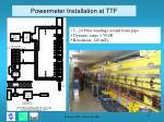 powermeter installation at ttf