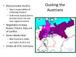 ousting the austrians