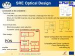 sre optical design