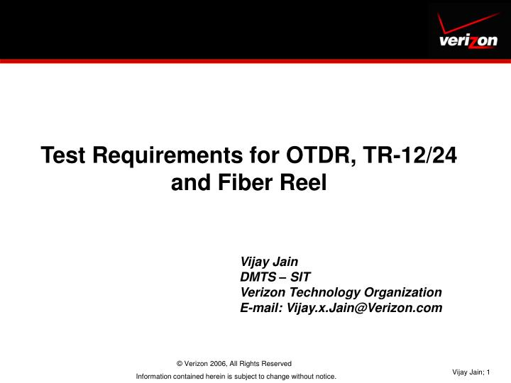 Test Requirements for OTDR, TR-12/24 and Fiber Reel
