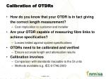 calibration of otdrs