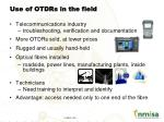 use of otdrs in the field